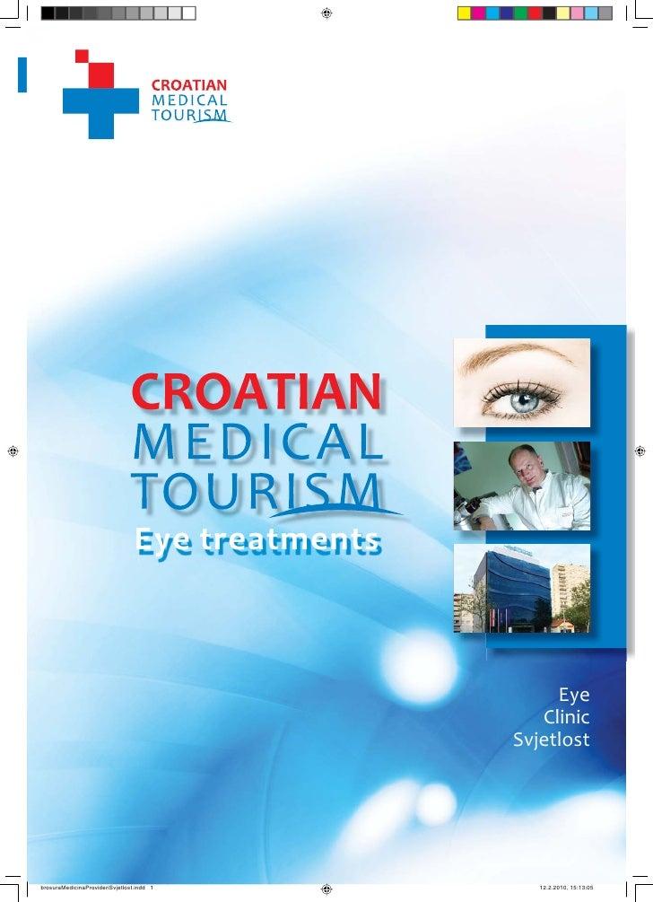 1                                    CROATIAN MEDICAL TOURISM                                                 Eye Clinic S...