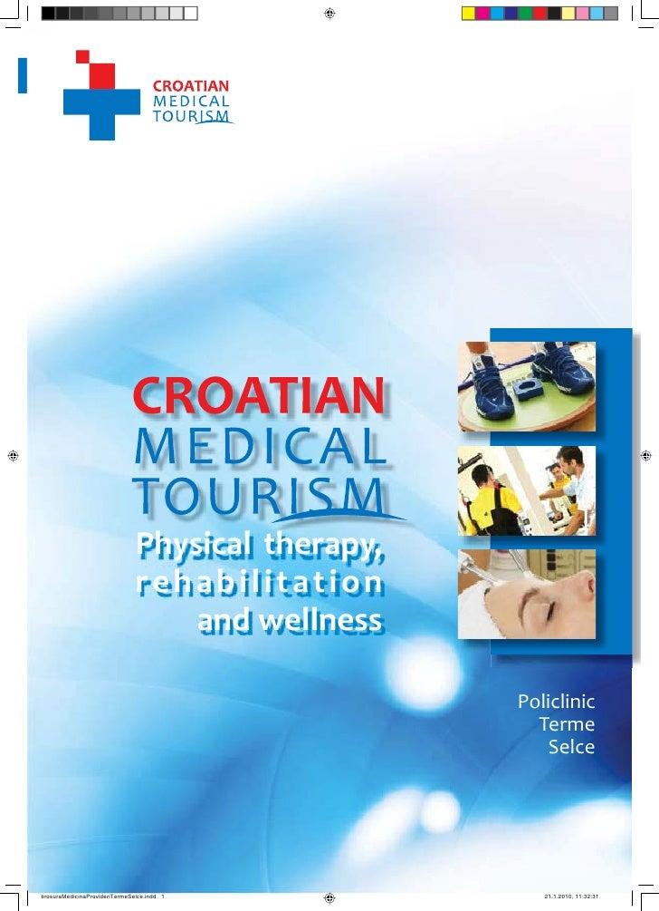 1                                      CROATIAN MEDICAL TOURISM                                Rehabilitation and physical...