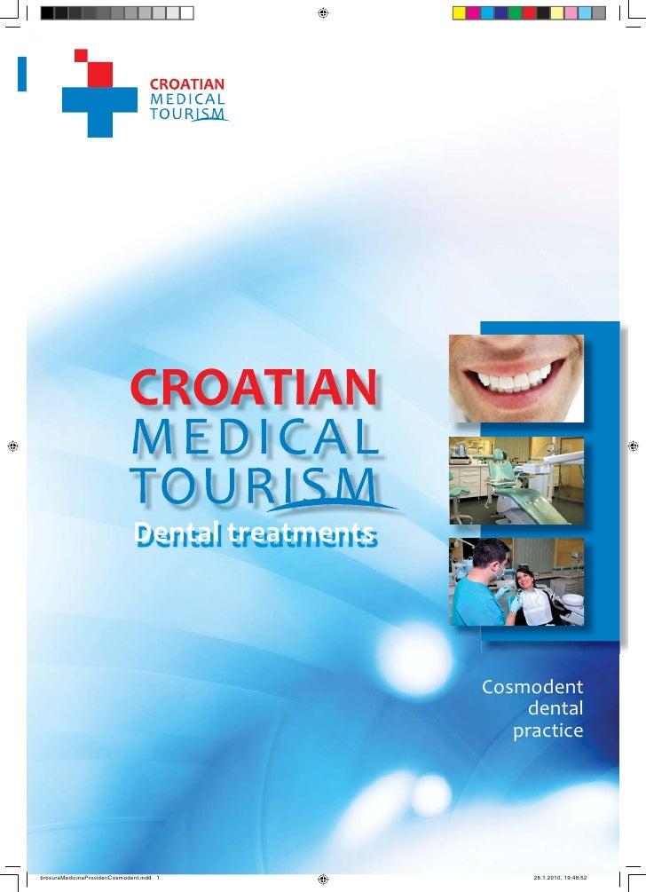 1                                      CROATIAN MEDICAL TOURISM                                                   Dental t...