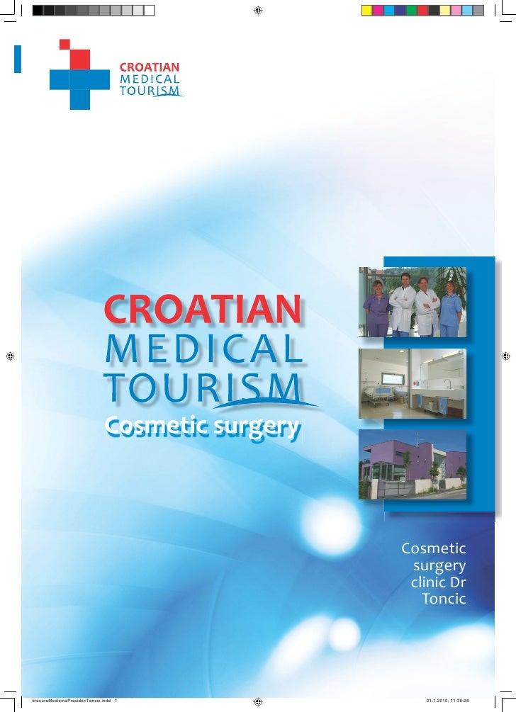 1                                     CROATIAN MEDICAL TOURISM                                                  Cosme c su...
