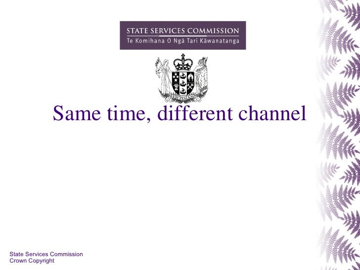Same time, different channel