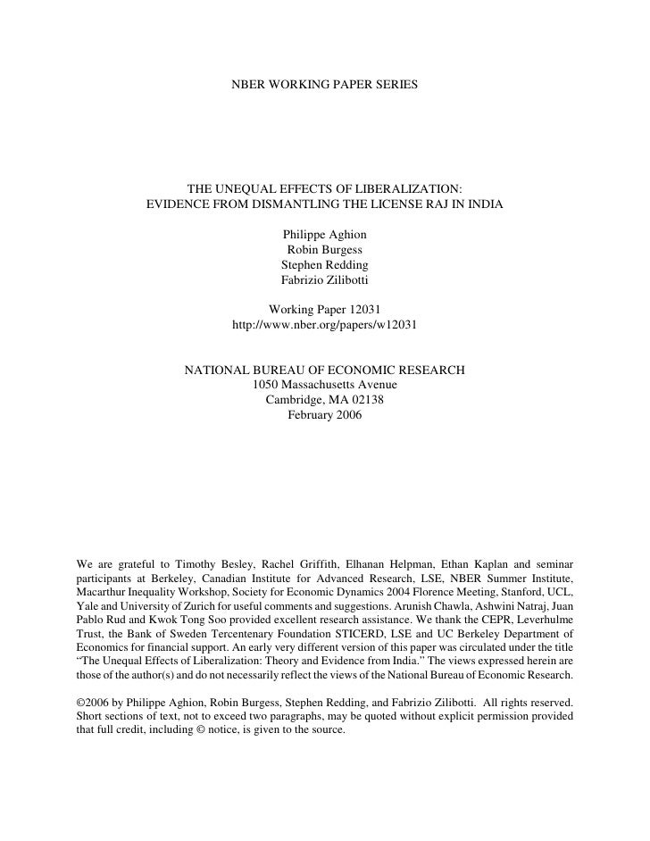 NBER WORKING PAPER SERIES                         THE UNEQUAL EFFECTS OF LIBERALIZATION:                EVIDENCE FROM DISM...