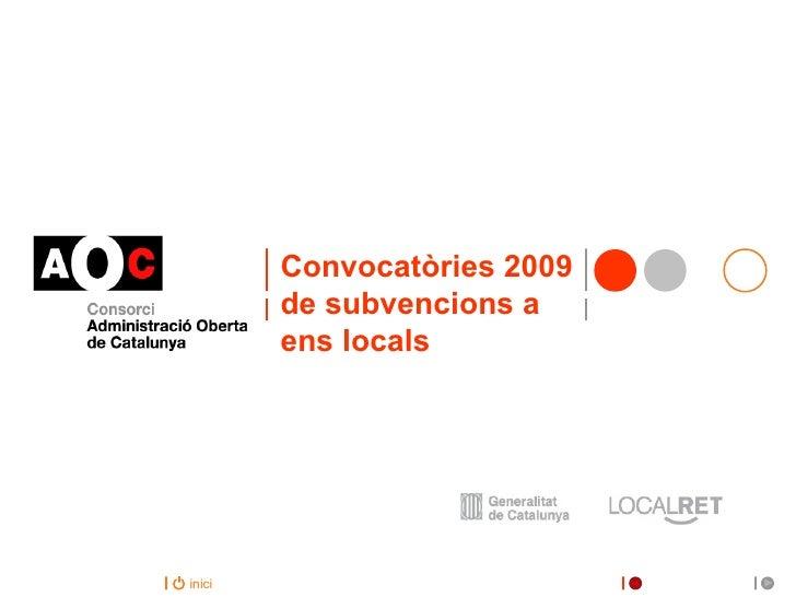 Convocatòries 2009 de subvencions a ens locals