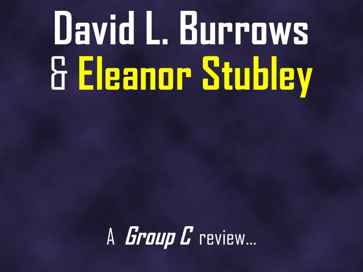 David L. Burrows &   Eleanor Stubley A  Group C   review…