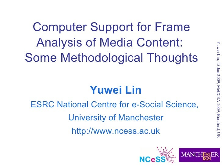 Computer Support for Frame  Analysis of Media Content:                                                  Yuwei Lin, 15 Jan ...