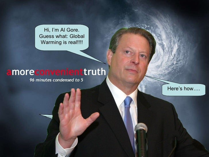 an inconvineint truth al gore Former vice president al gore, who won the popular vote in 2000 but not the  electoral college vote and was denied the office by a five-to-four.