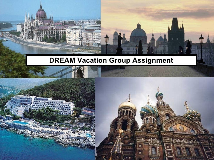 DREAM Vacation Group Assignment
