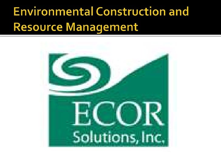 Environmental Construction and Resource Management<br />