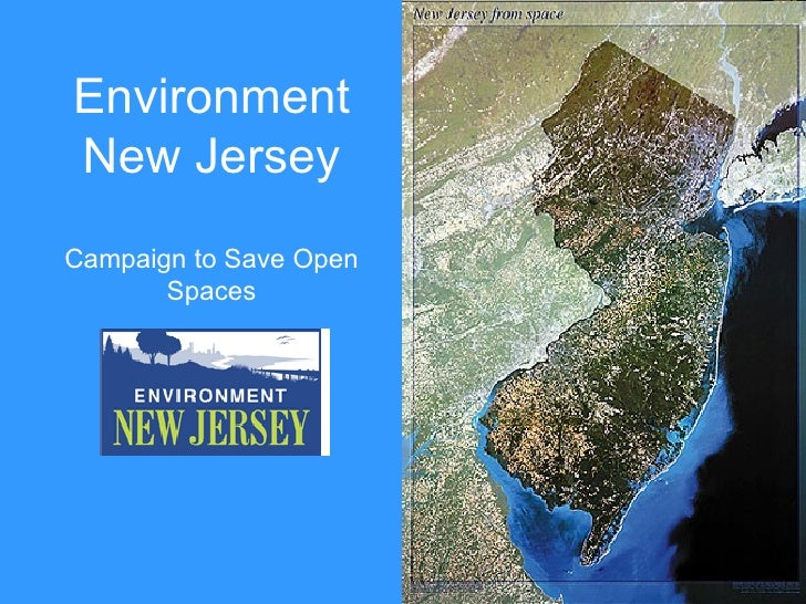 Environment New Jersey Campaign to Save Open Spaces