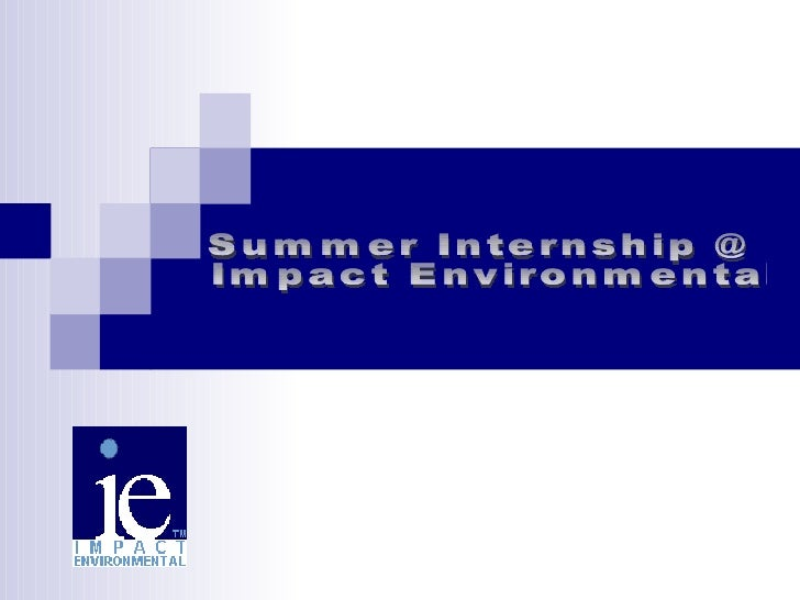 Summer Internship @ Impact Environmental