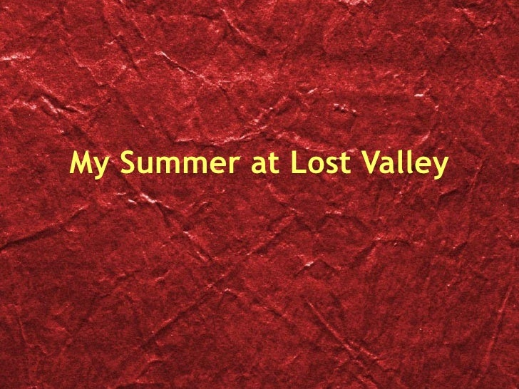 My Summer at Lost Valley