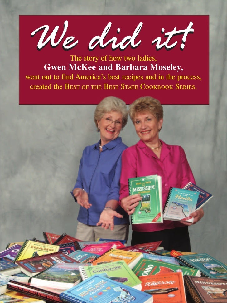 We did it!    The story of how two ladies,       Gwen McKee and Barbara Moseley, went out to find America's best recipes a...