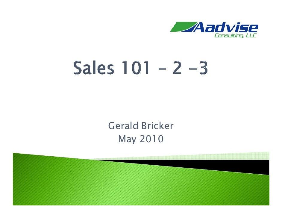 Gerald Bricker   May 2010