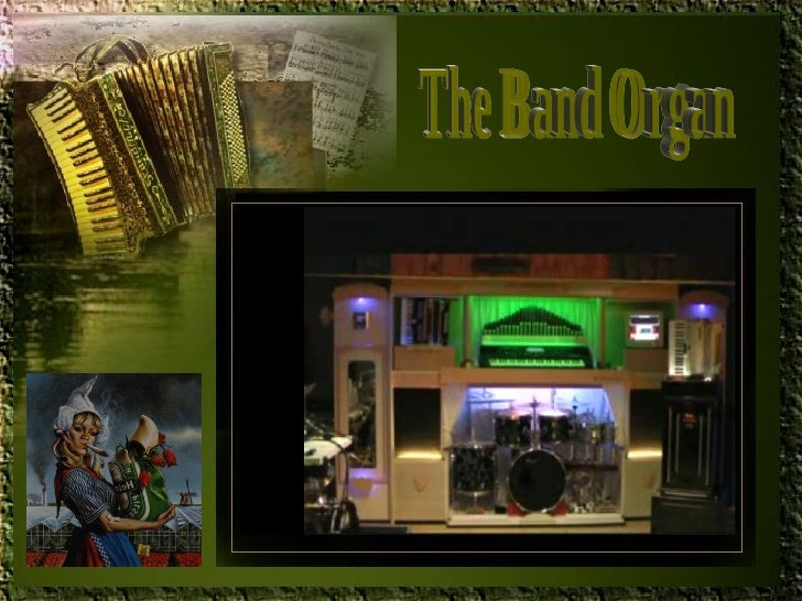 The Band Organ