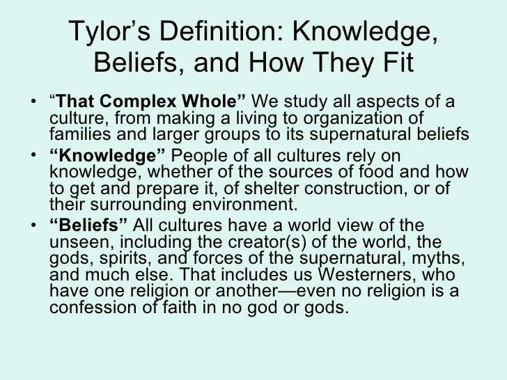 Defining culture 3 tylors definition knowledge malvernweather Images