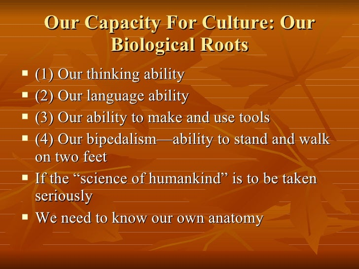 the biological and cultural development of homo sapiens The book culture and the course of human evolution development of modern homo sapiens over the past was simultaneously cultural and biological—a.