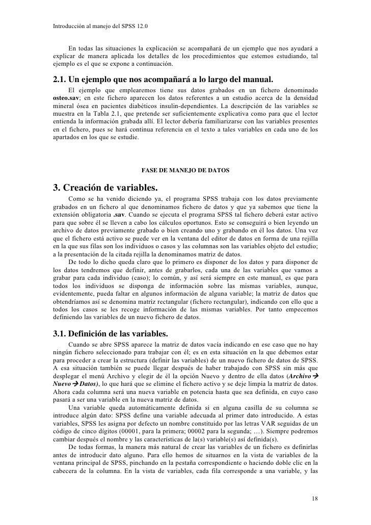 Introducción al manejo del SPSS 12.0         En todas las situaciones la explicación se acompañará de un ejemplo que nos a...