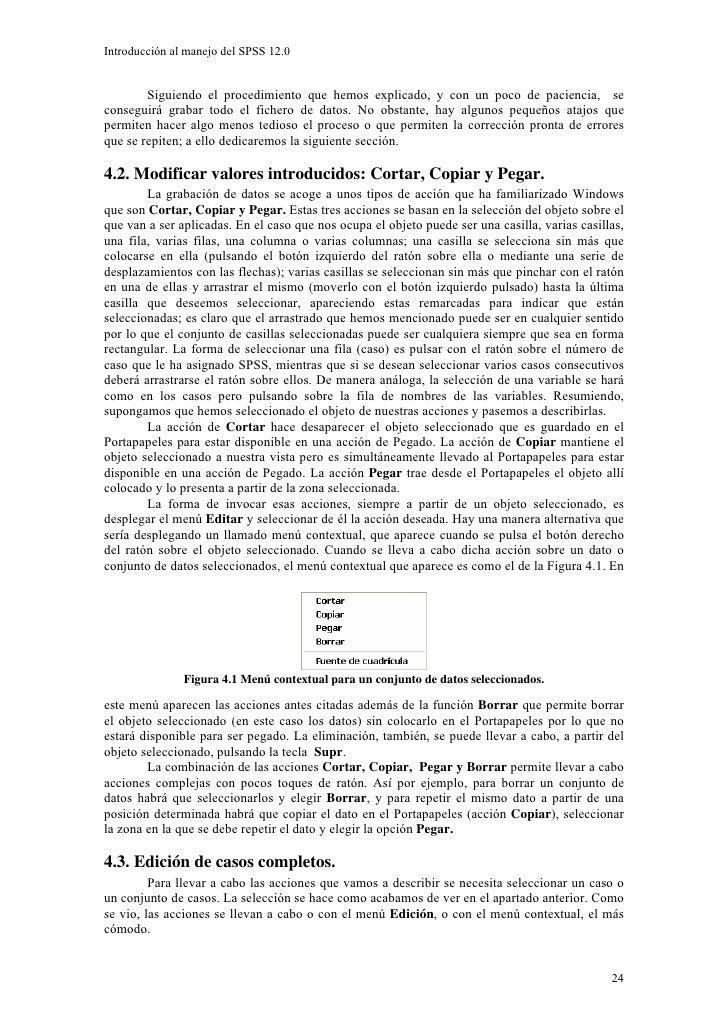 Introducción al manejo del SPSS 12.0           Siguiendo el procedimiento que hemos explicado, y con un poco de paciencia,...