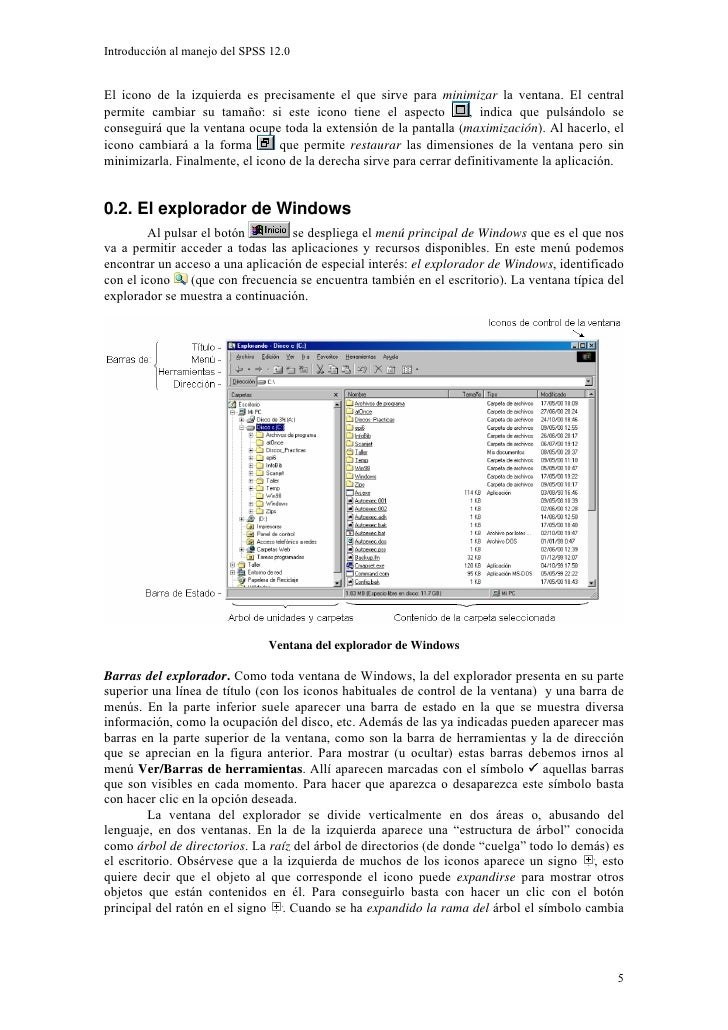 Introducción al manejo del SPSS 12.0   El icono de la izquierda es precisamente el que sirve para minimizar la ventana. El...