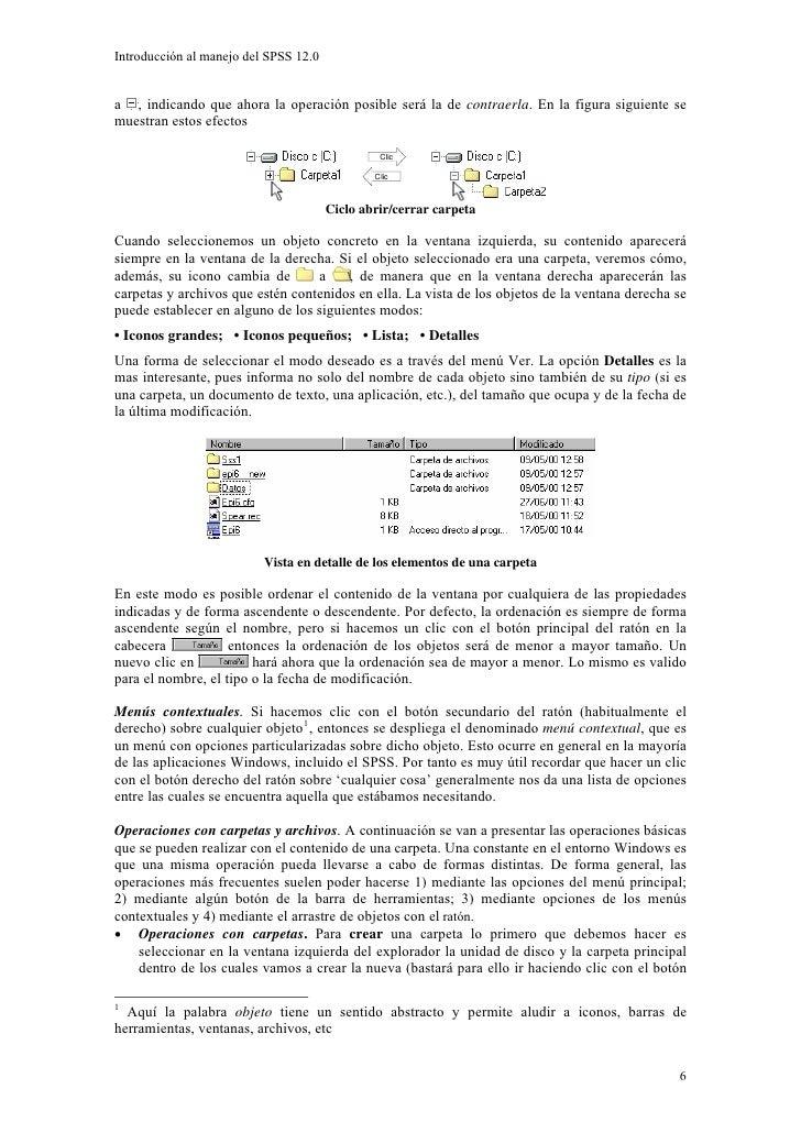 Introducción al manejo del SPSS 12.0   a , indicando que ahora la operación posible será la de contraerla. En la figura si...