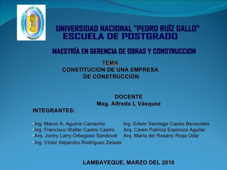 <ul><li>DOCENTE </li></ul><ul><li>Mag. Alfredo L Vásquez </li></ul><ul><li>INTEGRANTES: </li></ul><ul><li>Ing. Marco A. Ag...