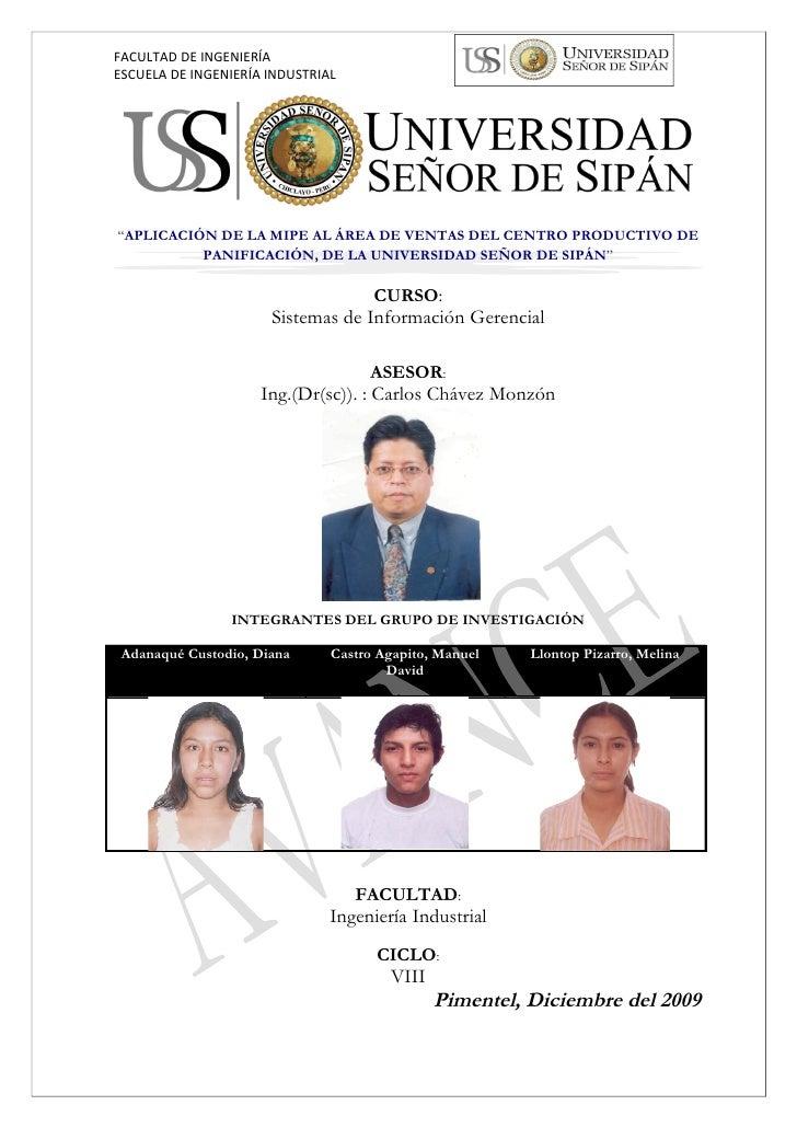 """FACULTAD DE INGENIERÍA ESCUELA DE INGENIERÍA INDUSTRIAL     """"APLICACIÓN DE LA MIPE AL ÁREA DE VENTAS DEL CENTRO PRODUCTIVO..."""