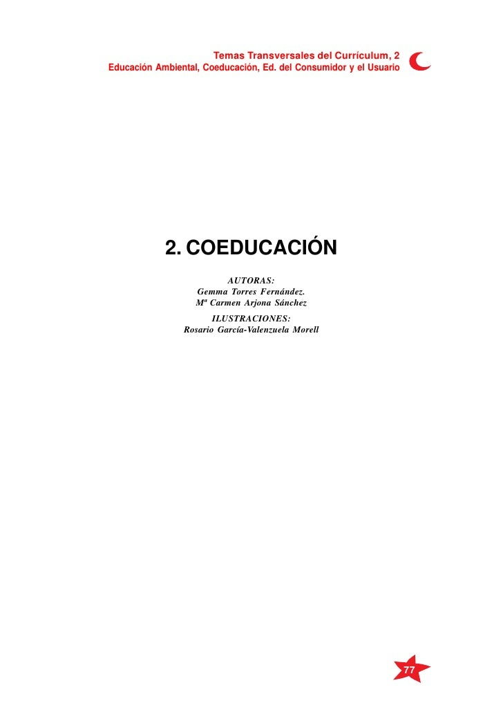 Temas Transversales del Currículum, 2 Educación Ambiental, Coeducación, Ed. del Consumidor y el Usuario                 2....