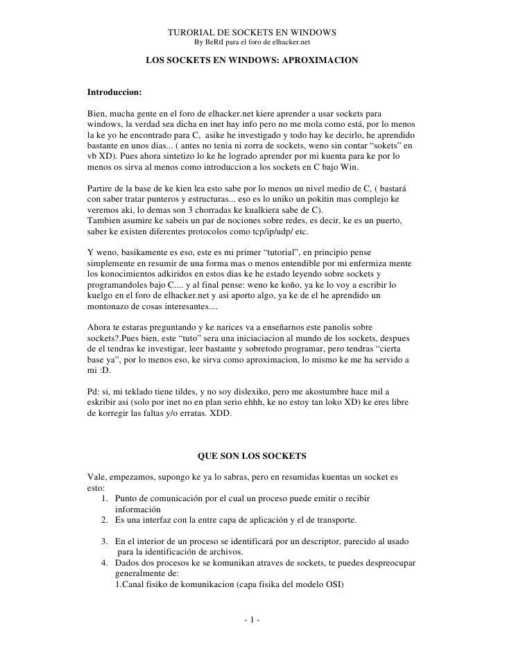 TURORIAL DE SOCKETS EN WINDOWS                              By BeRtI para el foro de elhacker.net                  LOS SOC...
