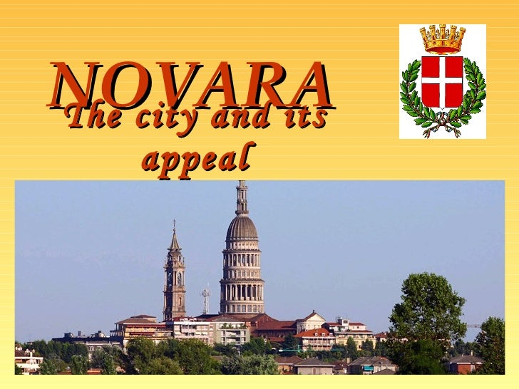 The city and its appeal NOVARA