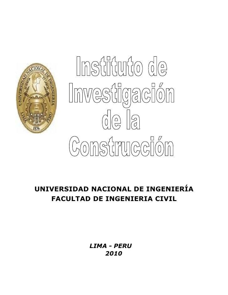 UNIVERSIDAD NACIONAL DE INGENIERÍA    FACULTAD DE INGENIERIA CIVIL                LIMA - PERU                2010