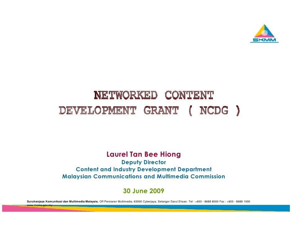 Laurel Tan Bee Hiong                                            Deputy Director                             Content and In...