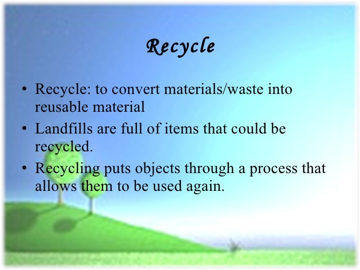 Recycle reduce and reuse essays