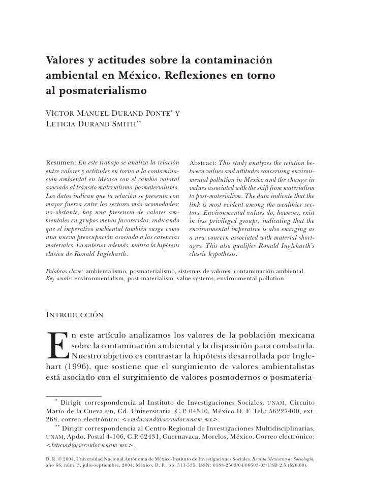 Valores y actitudes sobre la contaminación ambiental en México. Reflexiones en torno al posmaterialismo VÍCTOR MANUEL DURA...