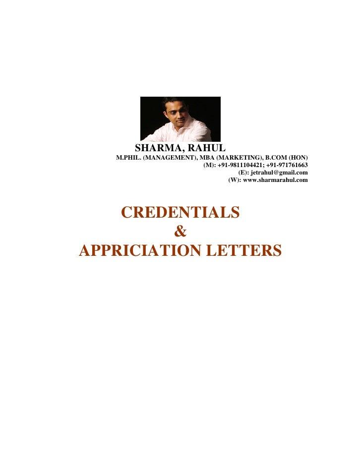 SHARMA, RAHUL    M.PHIL. (MANAGEMENT), MBA (MARKETING), B.COM (HON)                           (M): +91-9811104421; +91-971...