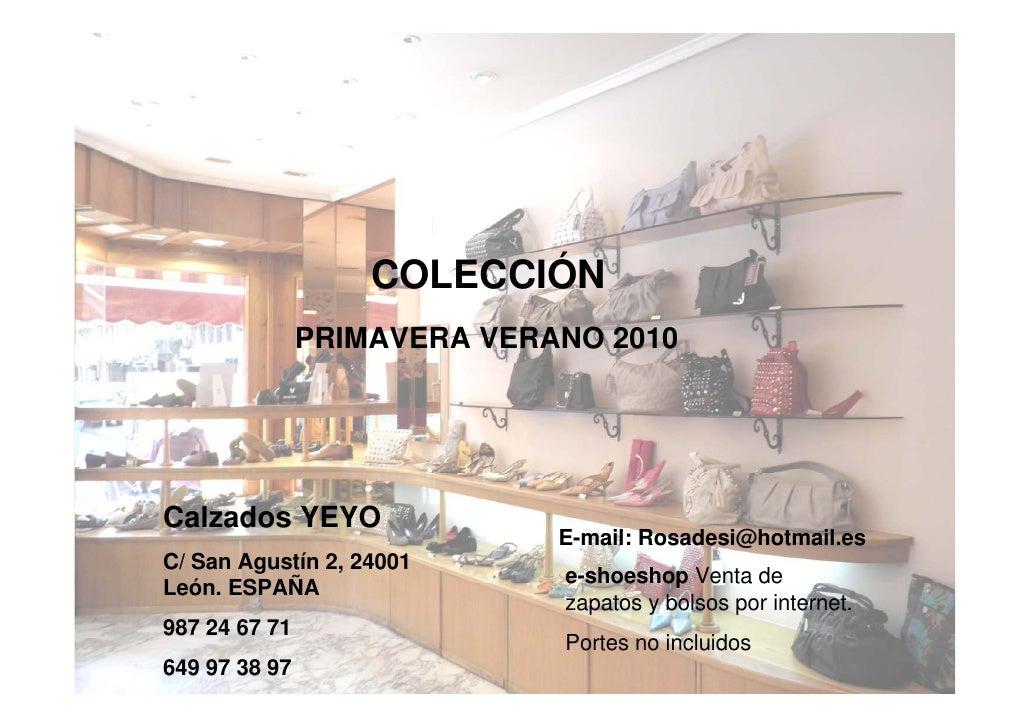 COLECCIÓN                PRIMAVERA VERANO 2010     Calzados YEYO                              E-mail: Rosadesi@hotmail.es ...