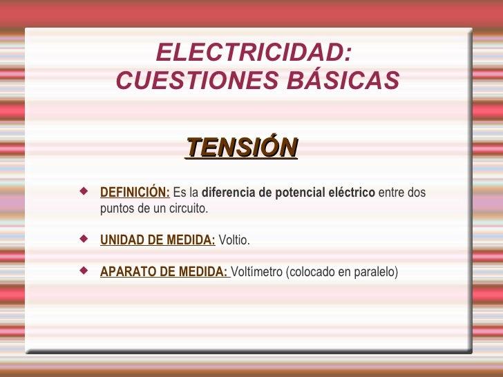 ELECTRICIDAD: CUESTIONES BÁSICAS Slide 2