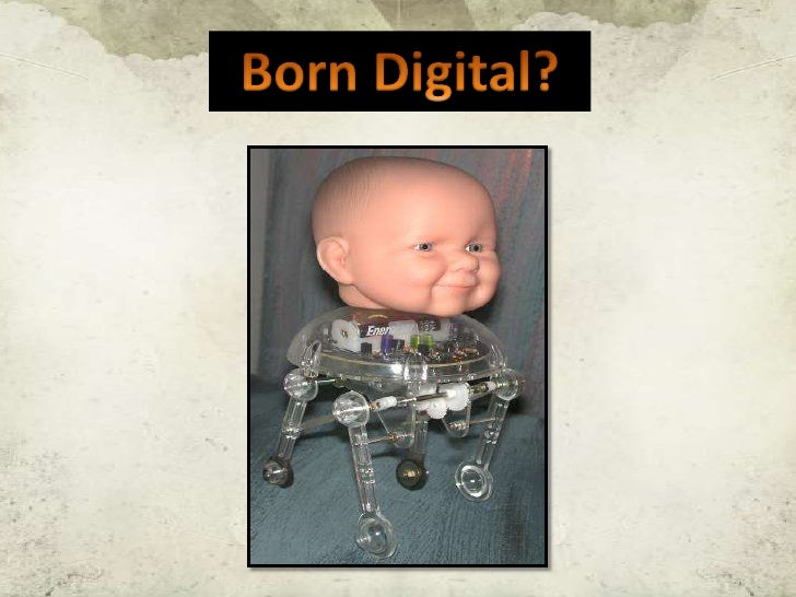 Born Digital?<br />