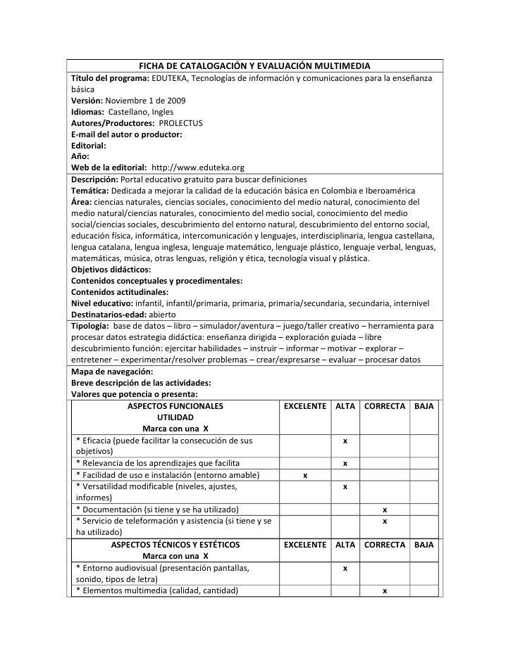 FICHA DE CATALOGACIÓN Y EVALUACIÓN MULTIMEDIA Título del programa: EDUTEKA, Tecnologías de información y comunicaciones pa...