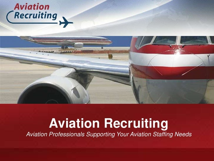 Aviation RecruitingAviation Professionals Supporting Your Aviation Staffing Needs<br />