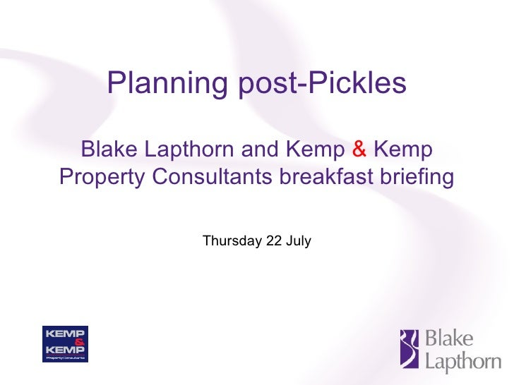 Planning post-Pickles Blake Lapthorn and Kemp  &  Kemp Property Consultants breakfast briefing Thursday 22 July