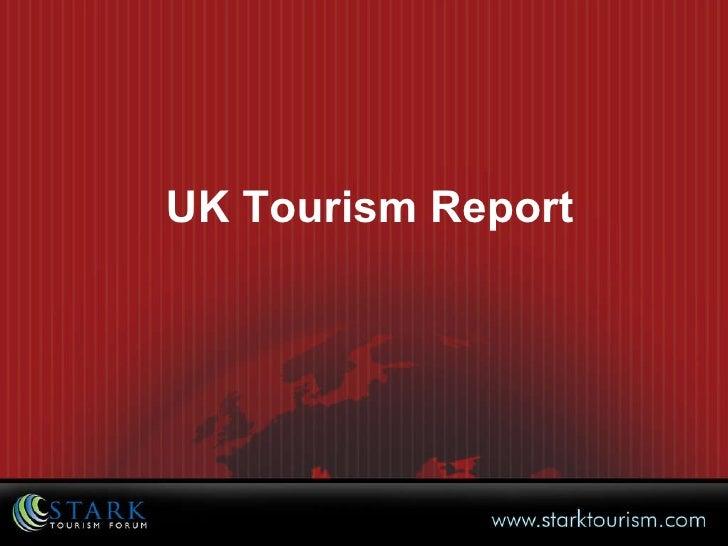 UK Tourism Report