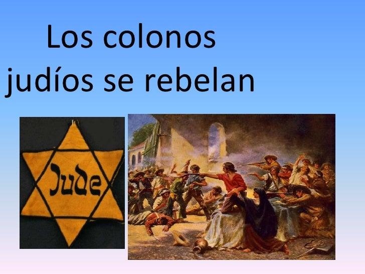 Los colonos judíos se rebelan