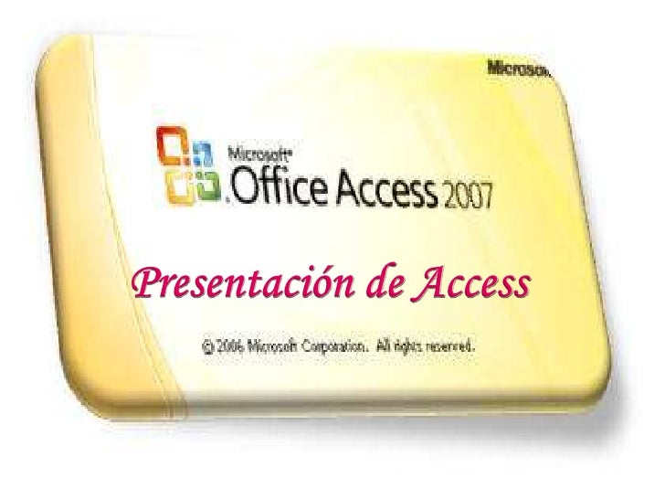 Presentación de Access<br />