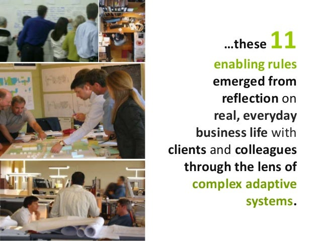…these 11 enabling rules emerged from reflection on real, everyday business life with clients and colleagues through the l...