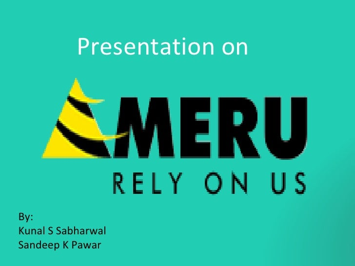Presentation on By:  Kunal S Sabharwal  Sandeep K Pawar