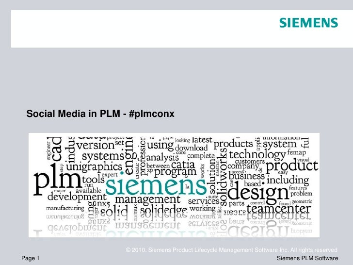Social Media in PLM - #plmconx                          Social Media                          © 2010. Siemens Product Life...