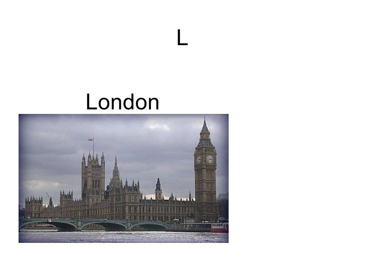 L London