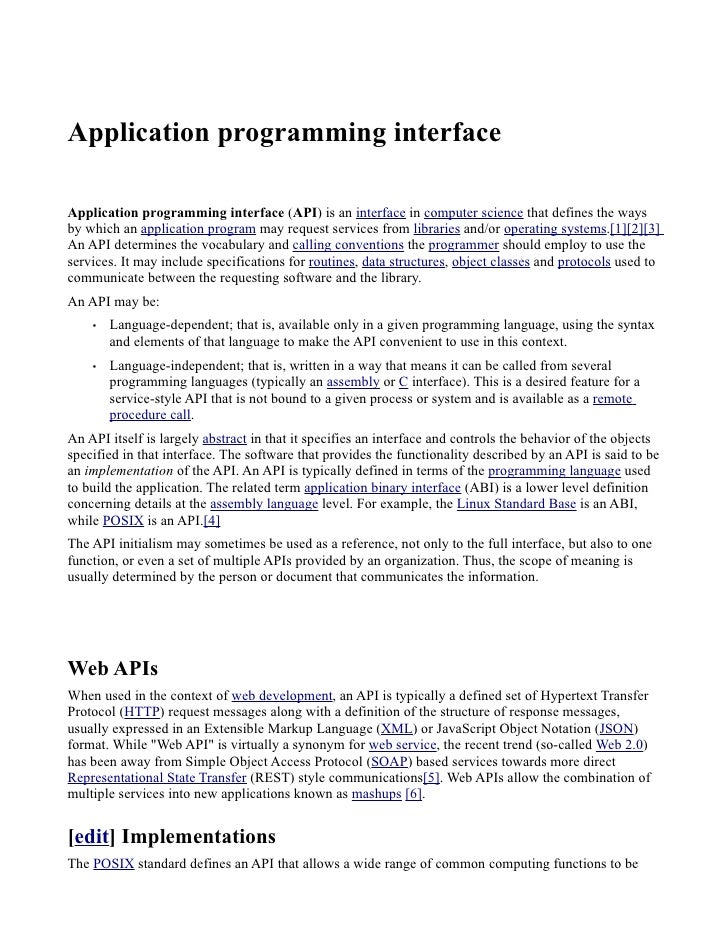 Application programming interface  Application programming interface (API) is an interface in computer science that define...