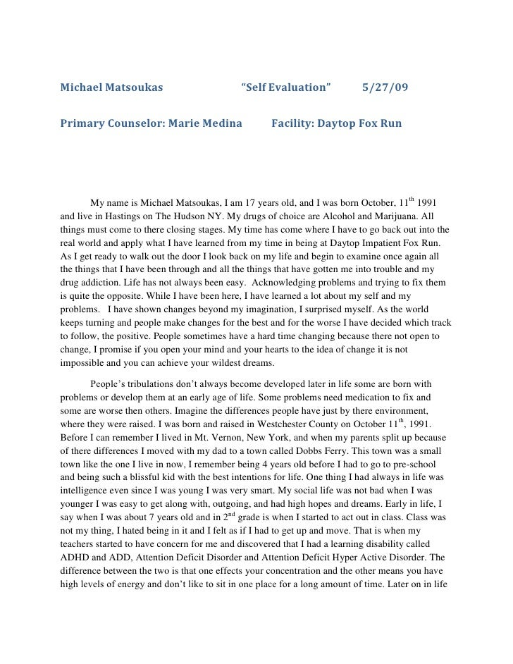 "Michael Matsoukas                             ""Self Evaluation""              5/27/09   Primary Counselor: Marie Medina    ..."