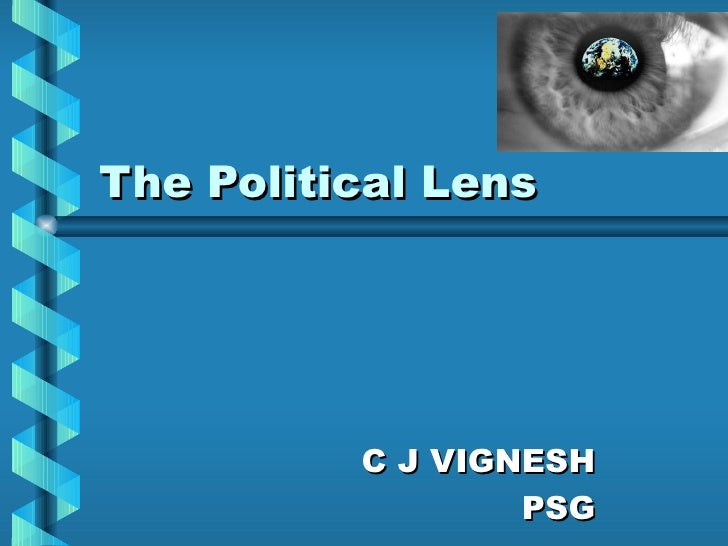 political lens Literary theories: a sampling of critical lenses literary theories were developed as a means to understand the various ways people read texts.